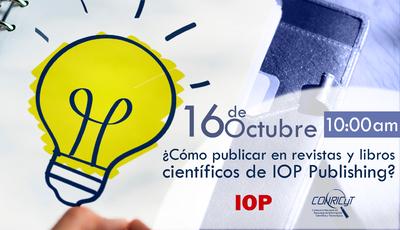 ¿Cómo publicar en revistas y libros científicos de IOP Publishing?