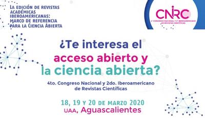 4o. Congreso Nacional y 2o. Congreso Iberoamericano de Revistas Científicas