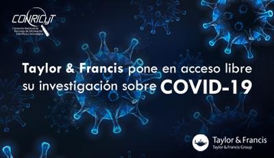Taylor & Francis pone en Acceso libre su investigación sobre COVID-19
